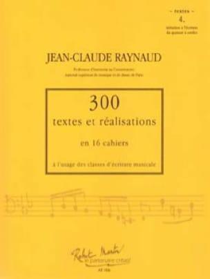300 textes et réalisations, cahier 4 (textes) - laflutedepan.com