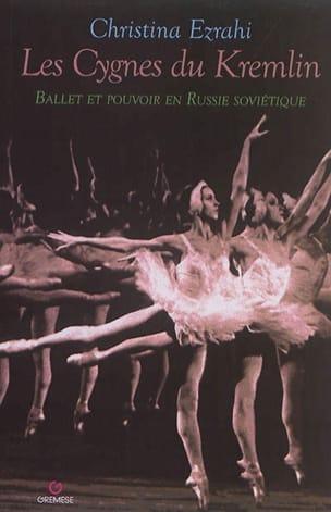 Les cygnes du Kremlin : ballet et pouvoir en Russie soviétique laflutedepan