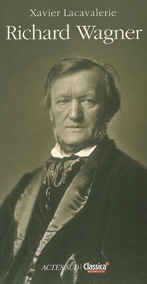 Richard Wagner Xavier LACAVALERIE Livre Les Hommes - laflutedepan