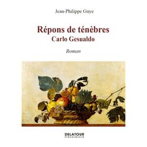 Répons de Ténèbres, Carlo Gesualdo - laflutedepan.com