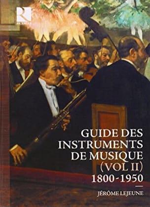 Guide des instruments de musique, volume II - 1800-1950 laflutedepan