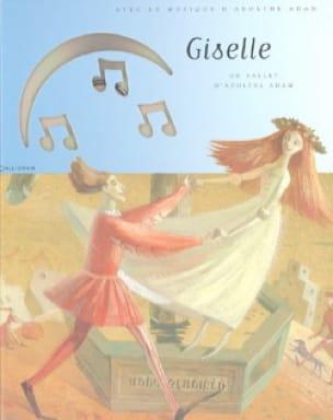 Giselle - ADAM - Livre - Découverte des oeuvres - laflutedepan.com