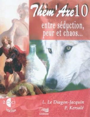 Thèm'Axe n° 10 : Entre séduction, peur et chaos... - laflutedepan.com
