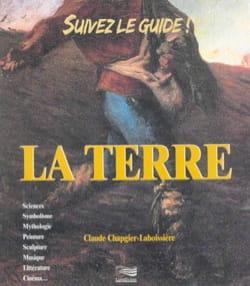 La Terre Claude CHAPGIER-LABOISSIÈRE Livre Pédagogie - laflutedepan