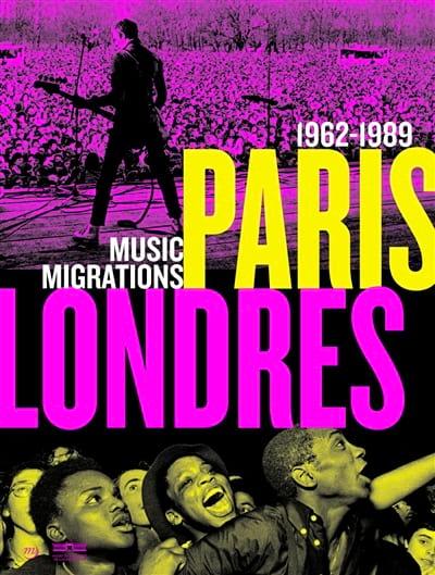 Paris-Londres : music migrations 1962-1989 - laflutedepan.com