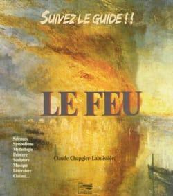 Le Feu CHAPGIER-LABOISSIÈRE Claude Livre Pédagogie - laflutedepan