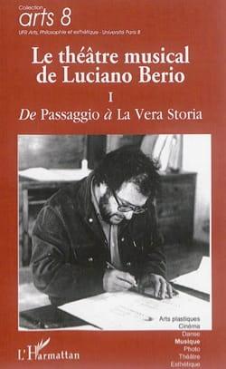 Le théâtre musical de Luciano Berio vol. 1 - laflutedepan.com