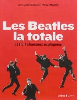 Les Beatles, la totale : les 211 chansons expliquées laflutedepan