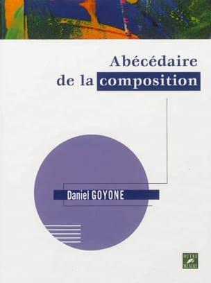 Abécédaire de la composition Daniel GOYONE Livre laflutedepan