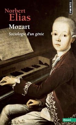 Mozart, sociologie d'un génie - Norbert ELIAS - laflutedepan.com