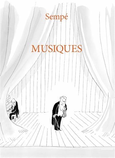 Musiques - SEMPÉ Jean-Jacques - Livre - laflutedepan.com