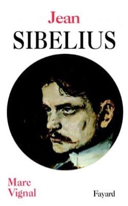 Jean Sibelius Marc VIGNAL Livre Les Hommes - laflutedepan