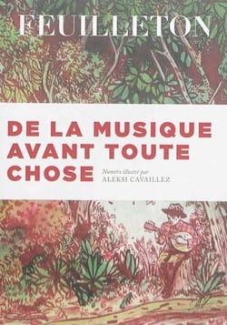 De la musique avant toute chose - n° 13 Feuilleton, - laflutedepan.com
