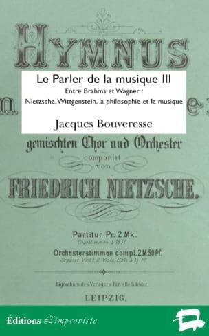Le parler de la musique vol.3 - Jacques BOUVERESSE - laflutedepan.com
