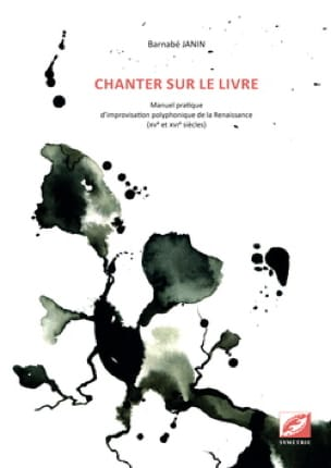 Chanter sur le livre: Manuel pratique d'improvisation polyphonique - laflutedepan.be