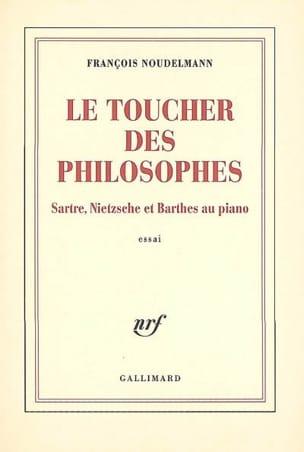 Le toucher des philosophes François NOUDELMANN Livre laflutedepan