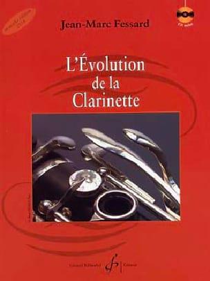 L'évolution de la clarinette - FESSARD Jean-Marc - laflutedepan.com