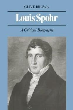 Louis Spohr Clive BROWN Livre Les Hommes - laflutedepan