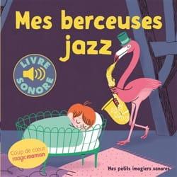 Mes berceuses jazz Elsa FOUQUIER Livre laflutedepan