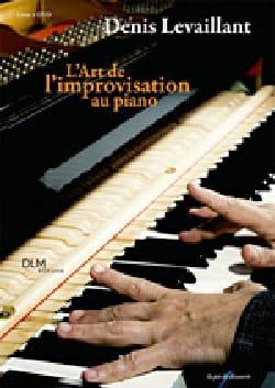 L'art de l'improvisation au piano Denis LEVAILLANT Livre laflutedepan