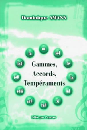 Gammes, accords, tempéraments - Dominique AMANN - laflutedepan.com