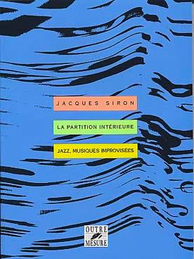 La partition intérieure : jazz, musiques improvisées laflutedepan