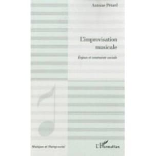 L'improvisation musicale : enjeux et contrainte sociale - laflutedepan.com