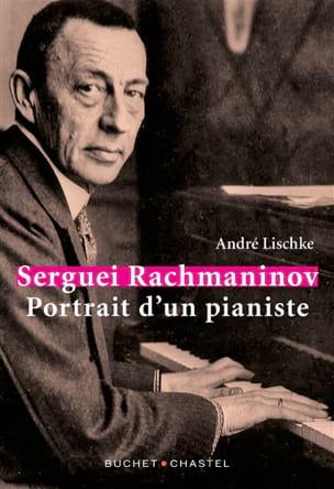 Serguei Rachmaninov : portrait d'un pianiste laflutedepan
