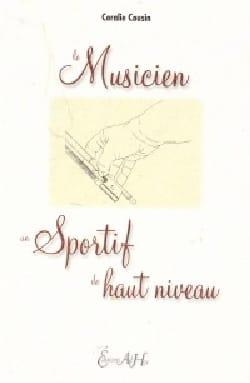 Le musicien, un sportif de haut niveau Coralie COUSIN laflutedepan
