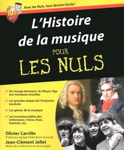 JOLIET Jean-Clément / CARRILLO Olivier - The history of music for Dummies: from the Middle Ages to contemporary music - Livre - di-arezzo.co.uk