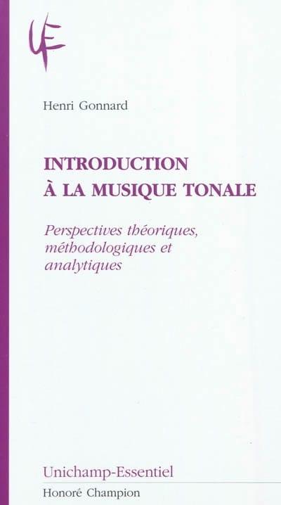 Introduction à la musique tonale - Henri GONNARD - laflutedepan.com