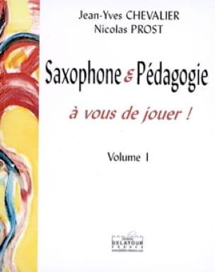 Saxophone et pédagogie : à vous de jouer !, volume 1 - laflutedepan.com