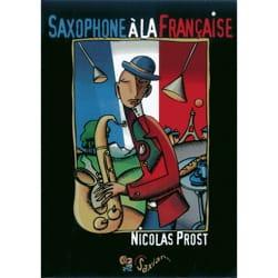 Saxophone à la française Nicolas PROST Livre laflutedepan