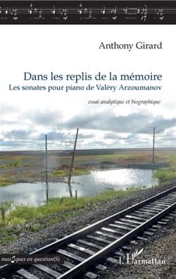Dans les replis de la mémoire - Anthony GIRARD - laflutedepan.com