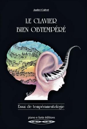 Le clavier bien obtempéré André CALVET Livre laflutedepan