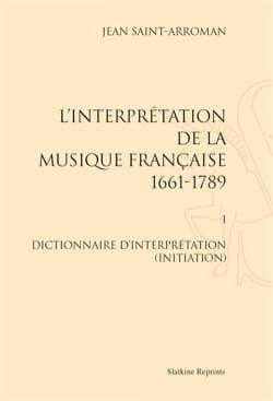 L'interprétation de la musique française : 1661-1789 VOL 1 laflutedepan