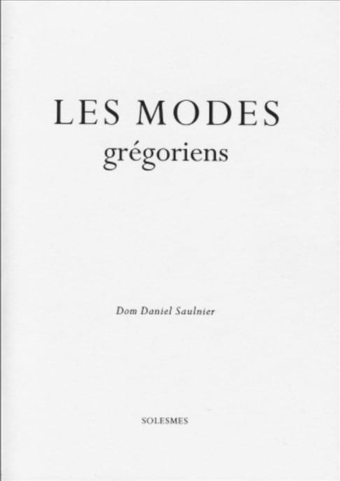 Les modes grégoriens - SAULNIER Dom Daniel - Livre - laflutedepan.com