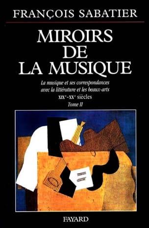 Miroirs de la musique, vol. 2 François SABATIER Livre laflutedepan