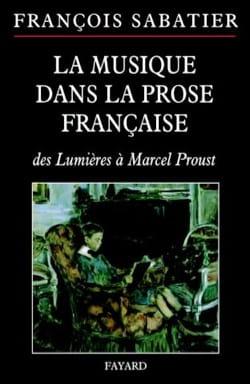 La musique dans la prose française François SABATIER laflutedepan