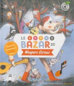 Le grand bazar du Weepers Circus Collectif Livre laflutedepan