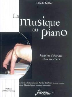 La musique au piano : histoire d'écoutes et de touchers laflutedepan