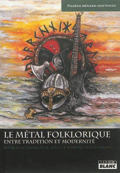 Le métal folklorique, entre tradition et modernité - laflutedepan.com