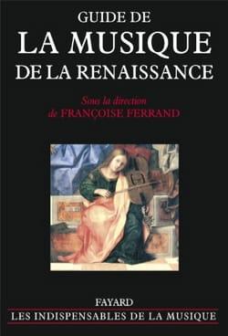 Guide de la musique de la Renaissance Françoise FERRAND laflutedepan