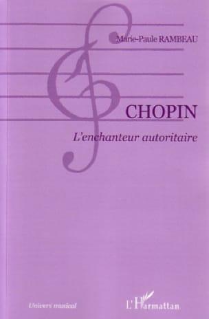 Chopin : l'enchanteur autoritaire - laflutedepan.com