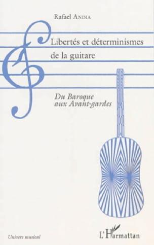 Libertés et déterminismes de la guitare : du baroque aux avant-gardes - laflutedepan.com