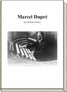 Marcel Dupré Michael MURRAY Livre Les Instruments - laflutedepan