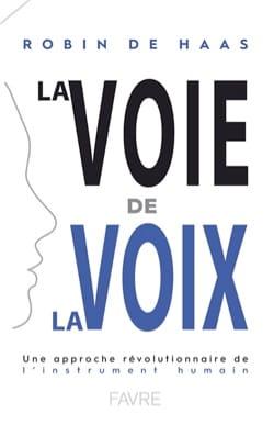 La voie de la voix : une approche révolutionnaire de l'instrument humain laflutedepan