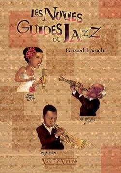 Les notes guides du jazz Gérard LAROCHE Livre laflutedepan