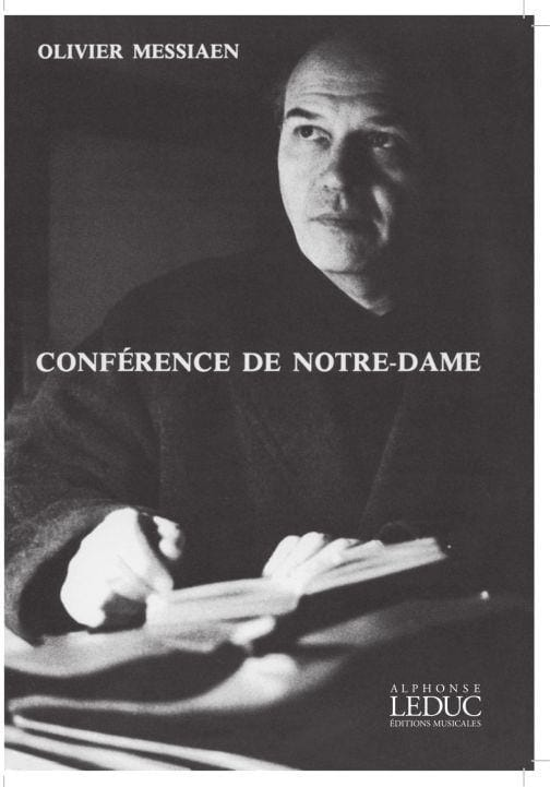 Conférence de Notre-Dame - MESSIAEN - Livre - laflutedepan.com