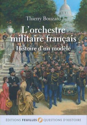 L'orchestre militaire français : histoire d'un modèle laflutedepan